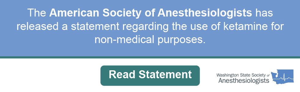 American Society of Anesthesiologists statemen on the use of ketamine for non-medical purposes banner.