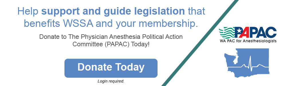 Donate to The Physician Anesthesia Political Action Committee (PAPAC) Today!